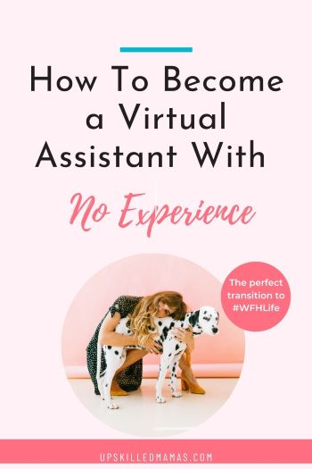 Pinterest pin for  How to Become a Virtual Assistant with  No Experience