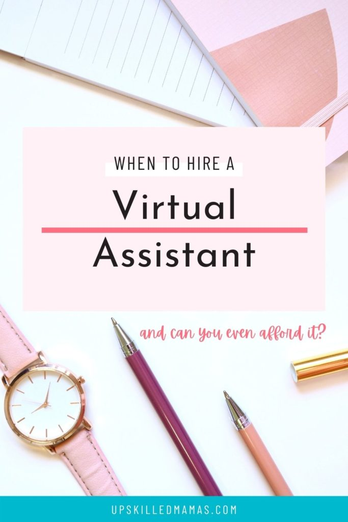 When to Hire a VIrtual Assistant Pinterest pin